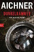 Cover-Bild zu Aichner, Bernhard: DUNKELKAMMER (eBook)