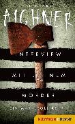 Cover-Bild zu Aichner, Bernhard: Interview mit einem Mörder (eBook)