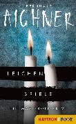 Cover-Bild zu Aichner, Bernhard: Leichenspiele (eBook)