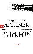 Cover-Bild zu Aichner, Bernhard: Totenhaus (eBook)