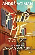 Cover-Bild zu Find Me Finde mich von Aciman, André