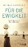 Cover-Bild zu Für die Ewigkeit von Krausser, Helmut