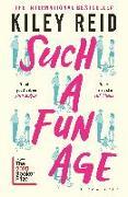 Cover-Bild zu Reid, Kiley: Such a Fun Age