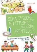 Cover-Bild zu Schatzsuche, Ritterspiele und andere Abenteuer von Wagner, Martina