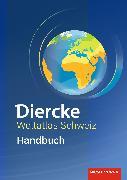 Cover-Bild zu Diercke Weltatlas. Schweiz. Handbuch NA