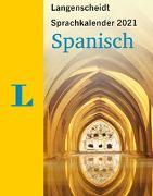 Cover-Bild zu Langenscheidt Sprachkalender Spanisch 2021