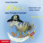 Cover-Bild zu Ätze, das Piratenmonster (Audio Download) von Scheffler, Ursel