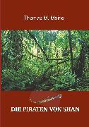 Cover-Bild zu Goodwin, Harold L.: Die Piraten von Shan (eBook)