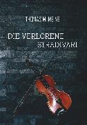 Cover-Bild zu Meine, Thomas M. (Hrsg.): Die verlorene Stradivari (eBook)