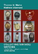 Cover-Bild zu Meine, Thomas M.: Collecting (Vintage) Watches (eBook)