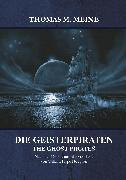 Cover-Bild zu Meine, Thomas M. (Hrsg.): Die Geisterpiraten (eBook)