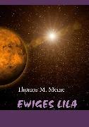 Cover-Bild zu Meine, Thomas M. (Hrsg.): Ewiges Lila (eBook)