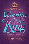 Cover-Bild zu Worship The King (eBook) von Feucht, Sean