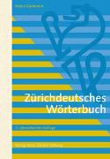 Cover-Bild zu Gallmann, Heinz: Zürichdeutsches Wörterbuch