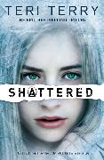 Cover-Bild zu Terry, Teri: Shattered