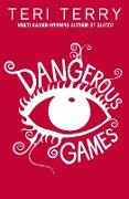 Cover-Bild zu Terry, Teri: Dangerous Games (eBook)