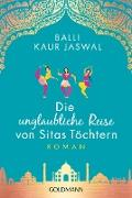 Cover-Bild zu eBook Die unglaubliche Reise von Sitas Töchtern