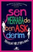 Cover-Bild zu McFarlane, Mhairi: Sen Merhaba De Ben Ask Derim
