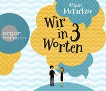 Cover-Bild zu McFarlane, Mhairi: Wir in drei Worten