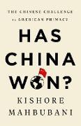 Cover-Bild zu Mahbubani, Kishore: Has China Won? (eBook)