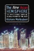 Cover-Bild zu Mahbubani, Kishore: The New Asian Hemisphere (eBook)