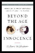 Cover-Bild zu Mahbubani, Kishore: Beyond the Age of Innocence