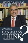 Cover-Bild zu Mahbubani, Kishore: 20 Years of Can Asians Think?