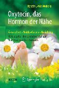 Cover-Bild zu Oxytocin, das Hormon der Nähe (eBook) von Moberg, Kerstin Uvnäs