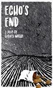 Cover-Bild zu Norris, Barney (Author): Echo's End