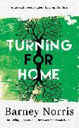 Cover-Bild zu Norris, Barney: Turning for Home (eBook)