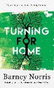 Cover-Bild zu Norris, Barney: Turning for Home