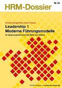 Cover-Bild zu Leadership 1 Moderne Führungsmodelle von Bolay, Murièle Solange