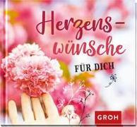 Cover-Bild zu Groh Redaktionsteam (Hrsg.): Herzenswünsche für dich