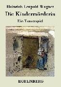 Cover-Bild zu Heinrich Leopold Wagner: Die Kindermörderin