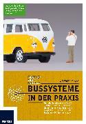 Cover-Bild zu Bussysteme in der Praxis (eBook) von Klaas, Wilfried