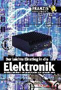 Cover-Bild zu Der leichte Einstieg in die Elektronik (eBook) von Hanus, Bo