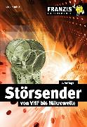 Cover-Bild zu Störsender von VHF bis Mikrowelle (eBook) von Görrisch, Dieter