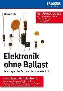 Cover-Bild zu Elektronik ohne Ballast (eBook) von Benda, Dietmar