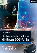 Cover-Bild zu Aufbau und Technik des digitalen BOS-Funks (eBook) von Linde, Christof
