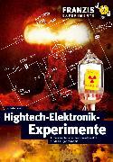 Cover-Bild zu Hightech-Elektronik-Experimente (eBook) von Wahl, Günter