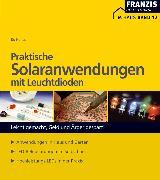 Cover-Bild zu Praktische Solaranwendungen mit Leuchtdioden (eBook) von Hanus, Bo