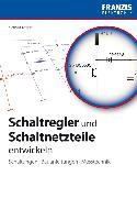 Cover-Bild zu Schaltregler und Schaltnetzteile entwickeln (eBook) von Rohde, Nothart