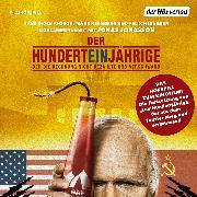 Cover-Bild zu Jonasson, Jonas: Der Hunderteinjährige, der die Rechnung nicht bezahlte und verschwand (Audio Download)