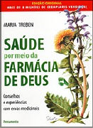 Cover-Bild zu Treben, Maria: Saude por meio da Farmacia de deus