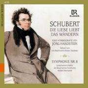 Cover-Bild zu Schubert: Die Liebe liebt das Wandern
