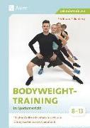 Cover-Bild zu Bodyweight-Training im Sportunterricht 8-13 von Falkenberg, Ferdinand