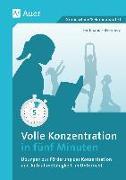 Cover-Bild zu Volle Konzentration in fünf Minuten von Falkenberg, Ferdinand