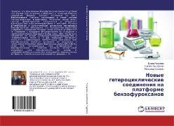 Cover-Bild zu Nowye geterociklicheskie soedineniq na platforme benzofuroxanow