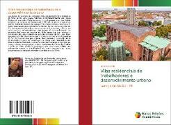 Cover-Bild zu Vilas residenciais de trabalhadores e desenvolvimento urbano