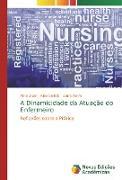 Cover-Bild zu A Dinamicidade da Atuação do Enfermeiro